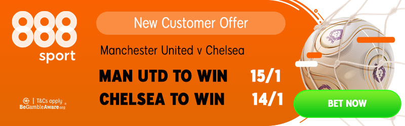 Manchester United v Chelsea Betting Picks, Preview, Predictions