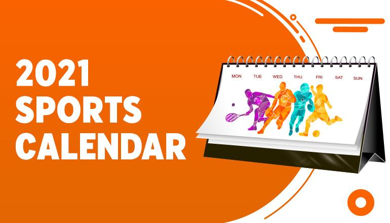 2021 sports calendar list of events